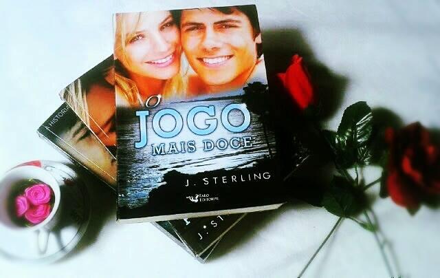 [RESENHA #212] O JOGO MAIS DOCE - J.STERLING
