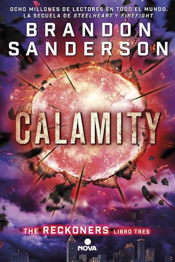 Calamity | Los Reckoners #3 | Brandon Sandesron | Nova