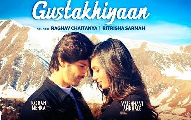 Gustakhiyan Lyrics by raghav chaitanya, Ritrisha sarma