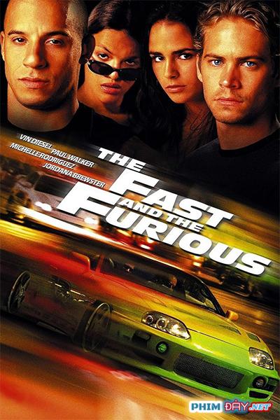 Quá Nhanh Quá Nguy Hiểm 1 - Fast and Furious 1 (2001)