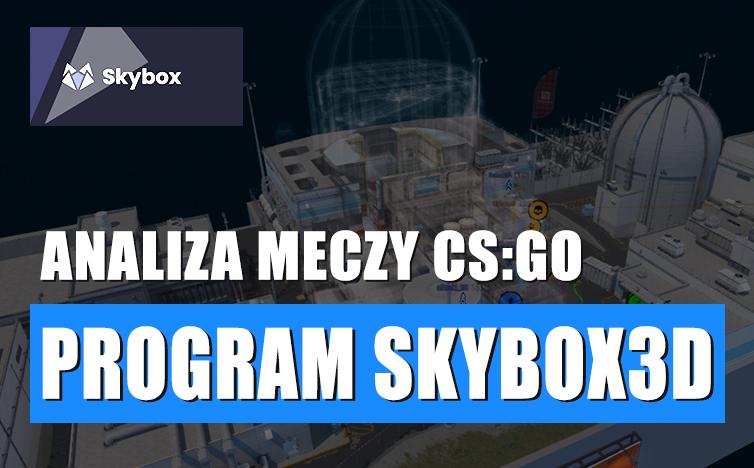 cs go skybox3d analiza meczy csgo