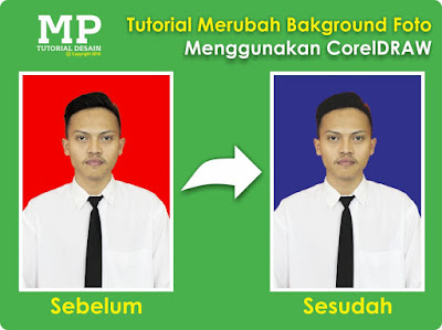 Tutorial Mengganti Warna Background Foto Menggunakan CorelDraw