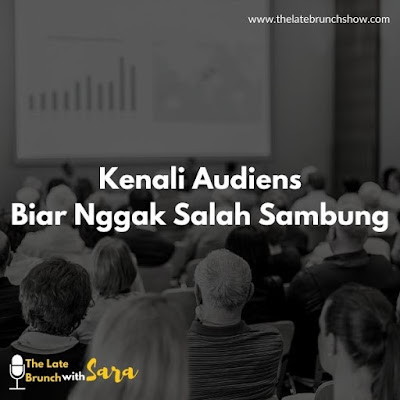 Mengenal Audiens Sebelum Public Speaking