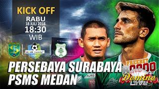 persebaya vs psms liga indonesia 18 juli 2018