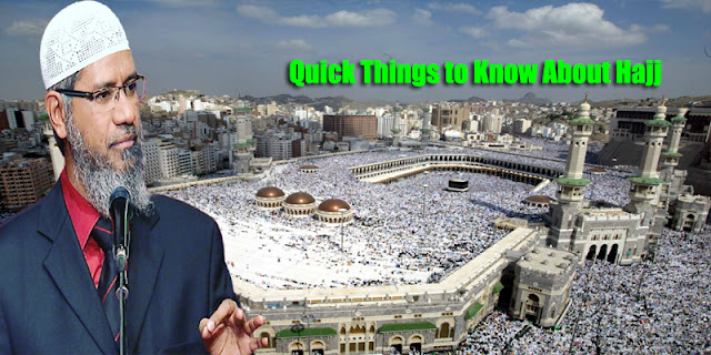 Quick Things to Know About Hajj