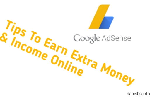 Tips To Earn Extra Money & Income Online