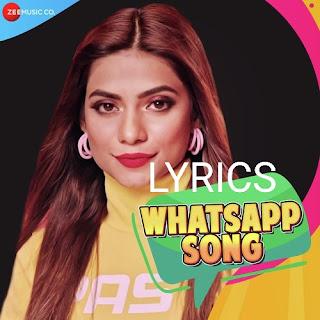 Whatsapp Song Lyrics - Asees Kaur Indian Pop [2019]