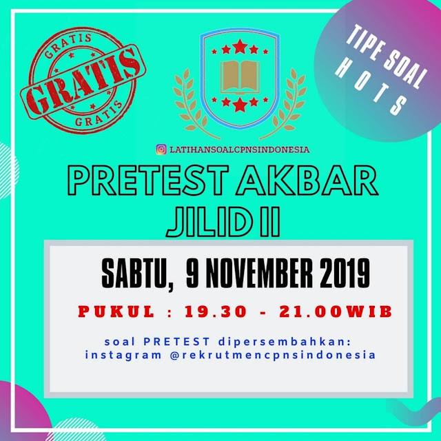 Pretest CPNS 2019 Jilid 2 Sabtu 9 Non 2019 Pukul 19.30-21.00 WIB
