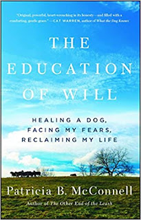 The Education of Will. An interview with Dr. Patricia McConnell. Photo shows book cover.