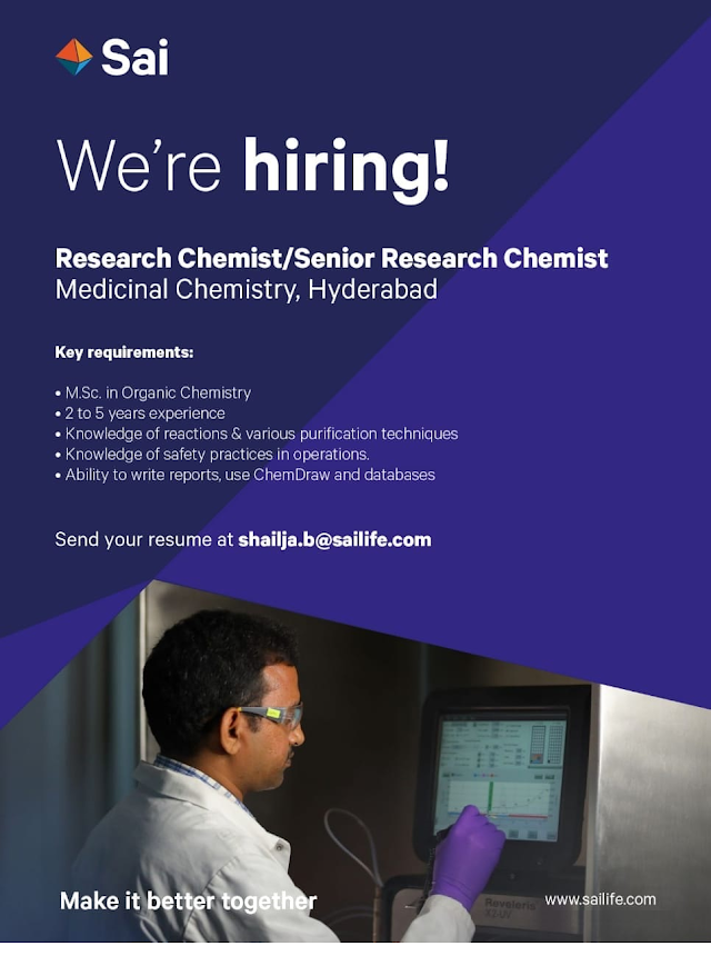 Sai Lifesciences | Hiring Research chemists in Medicinal chemistry at Hyderabad