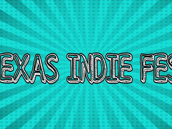 Spotlight On...Texas Indie Fest 2016