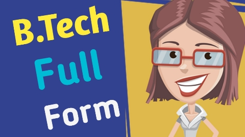What is B.Tech Full Form in Hindi