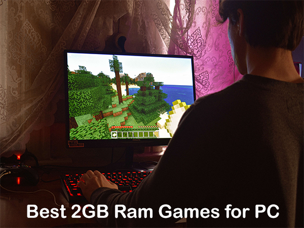 Best 2GB ram games for pc free