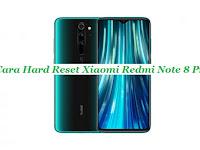 Cara Hard Reset Xiaomi Redmi Note 8 Pro