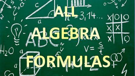 ALL ALGEBRA Maths Formulas and theorems
