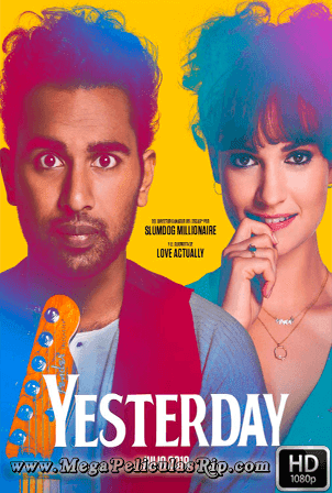 Yesterday [1080p] [Latino-Ingles] [MEGA]