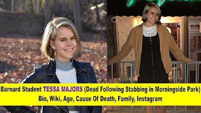 Barnard student Tessa Majors (Dead Following At Morningside Park Stabbing), Bio,  Wiki, Age, Cause Of Death, Family, Instagram