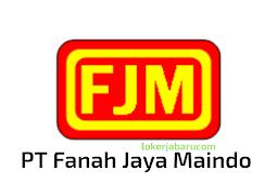 Lowongan Kerja PT Fanah Jaya Maindo