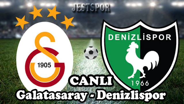 Galatasaray - Denizlispor Jestspor izle