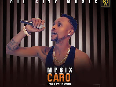 VIDEO & MP3: Mp6ix - Caro