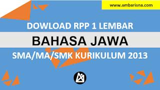 Download RPP 1 Lembar Bahasa Jawa Kelas X, XI, XI SMA/MA Kurikulum 2013