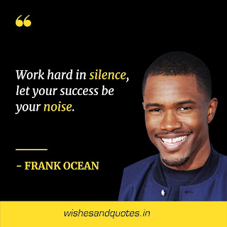 motivational quotes in english frank ocean