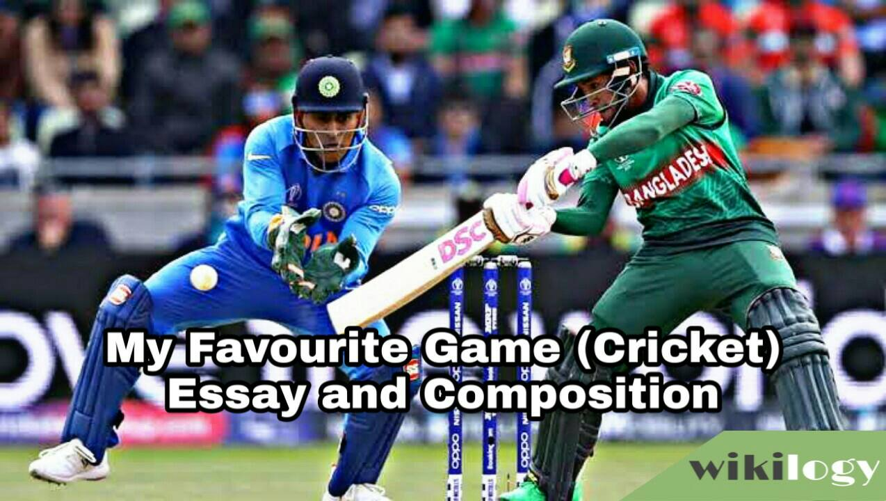 My Favourite Game CricketEssay and Composition