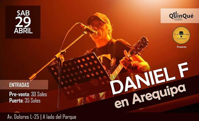 Daniel F en Arequipa, este 29 de abril