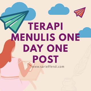 terapi menulis one day one post