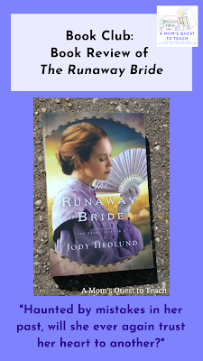 "A Mom's Quest to Teach Logo; book cover of The Runaway Bride; text: ""Haunted by mistakes in her past, will she ever again trust her heart to another?"""