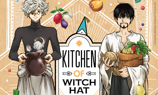 Kitchen of Witch Hat, de Kamome Shirahama y Hiromi Satô