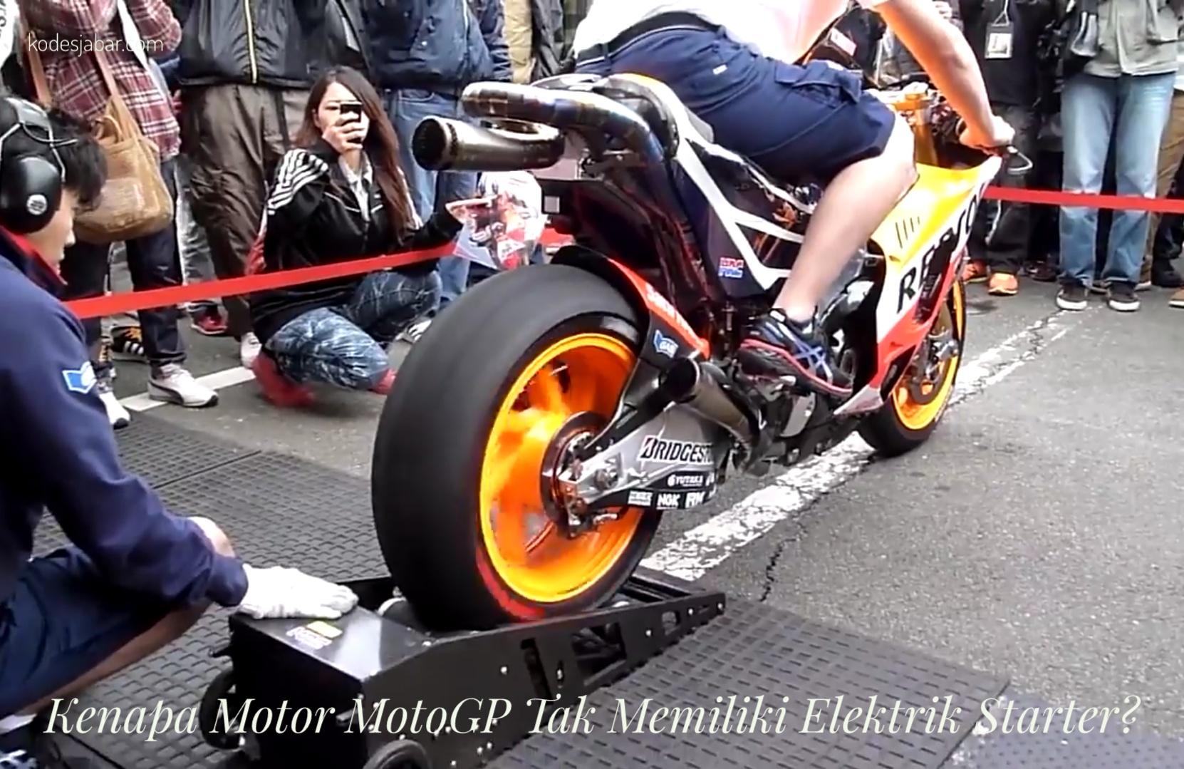 Kenapa Motor MotoGP Tak Memiliki Elektrik Starter?