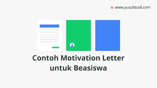 Contoh dan Cara Membuat Motivation Letter untuk Beasiswa 2020