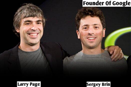 गूगल का मालिक कौन है और गूगल किस देश की कंपनी है इन हिंदी 2021?   Who Is The Founder Of Google In Hindi 2021