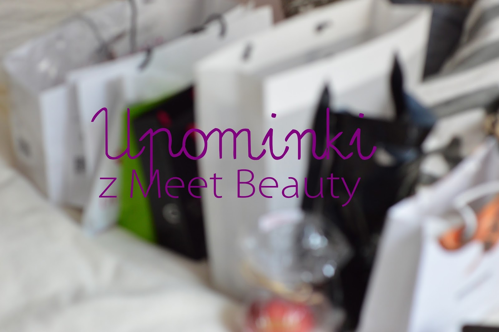 UPOMINKI Z MEET BEAUTY CONFERENCE