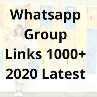 Whatsapp Group Links | Join Link | 3000+ | 2020