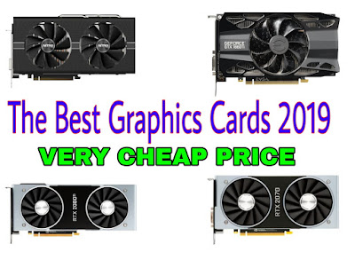 The Best Graphics Cards 2019 Very cheap price buy
