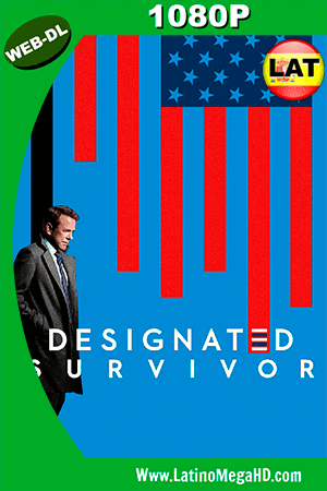 Designated Survivor (2016) Temporada 1 Latino HD WEB-DL 1080P ()