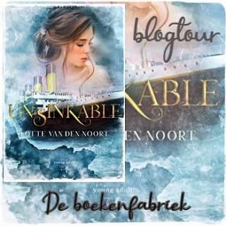 Recensie van De boekenfabriek voor de blogtour van Unsinkable geschreven door Lotte van den Noort en uitgegeven door Hamley Books