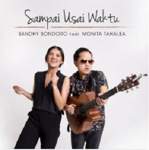 Sandhy Sondoro ft. Monita Tahalea - Sampai Usai Waktu