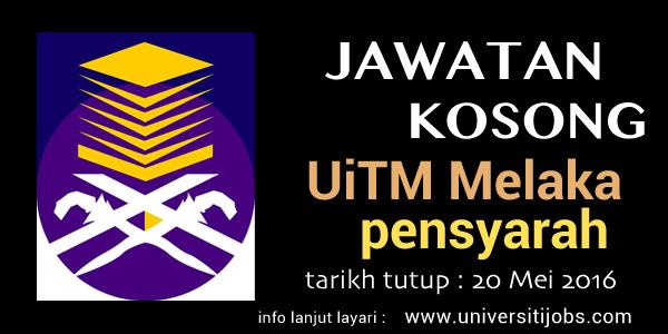 Jawatan Kosong Universiti Teknologi MARA -  Pensyarah UiTM 20 Mei 2016