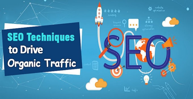 8 Effective SEO Techniques to Drive Organic Traffic in 2021