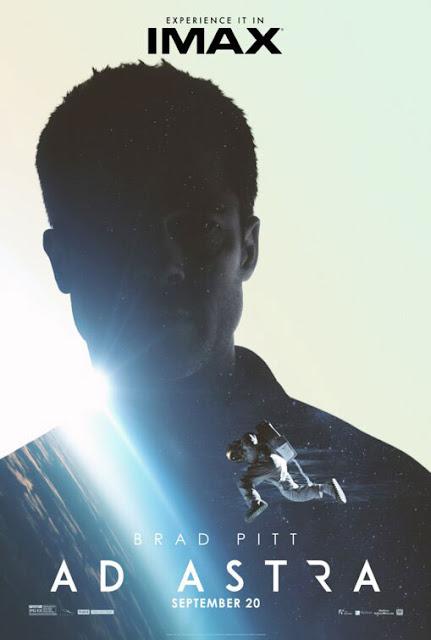براد بيت ينطلق إلى الفضاء في فيلمه الجديد والمشوق Ad Astra - تريلر IMAX Official Poster