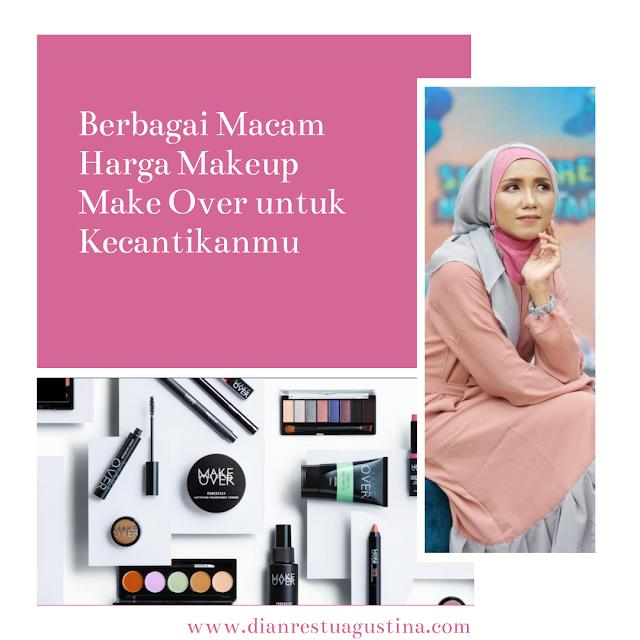Berbagai Macam Harga Makeup Make Over untuk Kecantikanmu