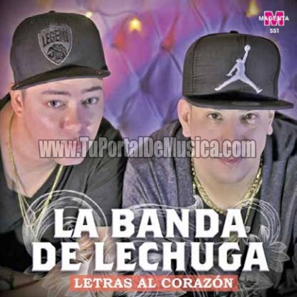 La Banda De Lechuga - Letras al Corazón (2017)