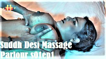 Suddh Desi Massage Parlour (2020) - 11UpMovies Hindi Hot Web Series (s01ep01)