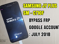 Samsung J7+ Plus SM-C710F Bypass Frp Unlock Google Account Android Nougat 7.1.1 Terbaru 2018 Combination Rom