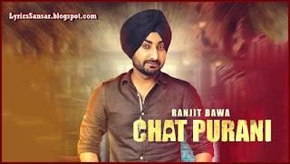 Chat Purani – Ranjit Bawa