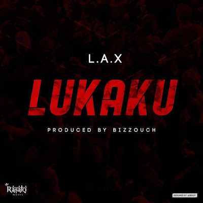 L.A.X – Lukaku Mp3 Free Download