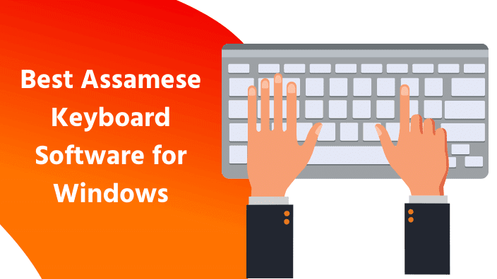 Assamese keyboard For windows | Best Assamese keyboard
